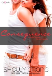 Consequence ebook by Shelly Crane