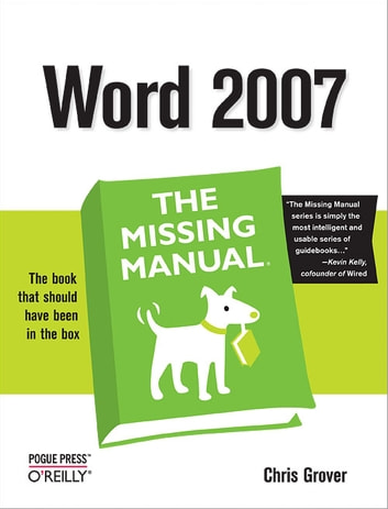 Word 2007: The Missing Manual - The Missing Manual ebook by Chris Grover