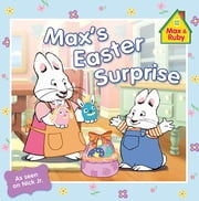 Max's Easter Surprise ebook by Grosset & Dunlap,Alicyn Packard