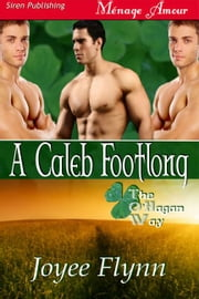 A Caleb Footlong ebook by Joyee Flynn