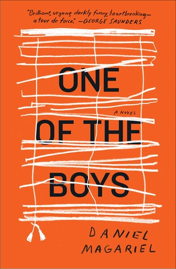 One of the Boys - A Novel ebook by Daniel Magariel