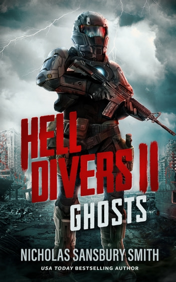Hell Divers II: Ghosts ebook by Nicholas Sansbury Smith