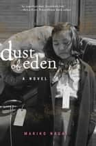 Dust of Eden ebook by Mariko Nagai