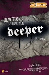 Devotions to Take You Deeper ebook by Ed Strauss