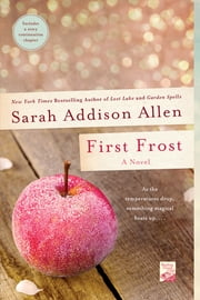First Frost - A Novel ebook by Sarah Addison Allen