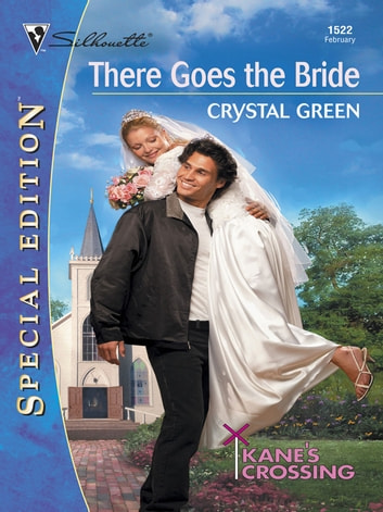 There Goes the Bride ebook by Crystal Green