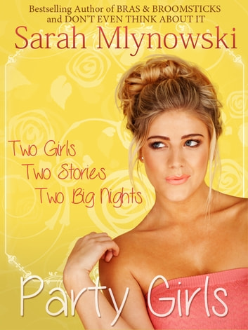 PARTY GIRLS ebook by Sarah Mlynowski