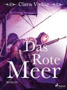 Das rote Meer ebook by Clara Viebig
