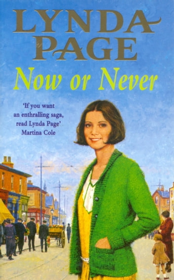 Now or Never - A moving saga of escapism and new beginnings ebook by Lynda Page