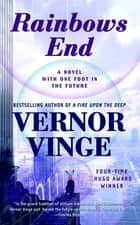 Rainbows End ebook by Vernor Vinge