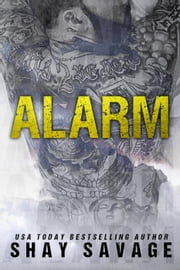 Alarm ebook by Shay Savage