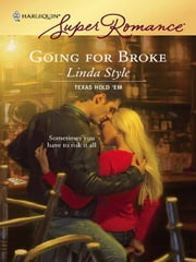 Going For Broke ebook by Linda Style