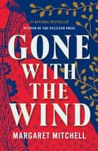 Gone with the Wind ebook by Margaret Mitchell, Pat Conroy