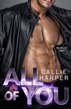 All of You - (Jax & Sky) ebook by Callie Harper