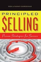 Principled Selling ebook by Don & Tammy Cardenas