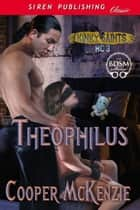 Theophilus ebook by Cooper McKenzie
