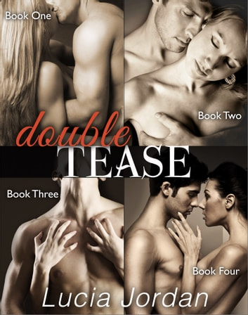 Double Tease - Complete Collection ebook by Lucia Jordan