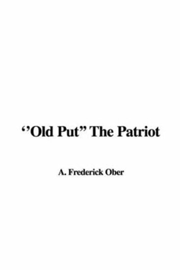 """Old Put"" The Patriot ebook by Frederick A. Ober"