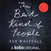 The Best Kind of People - A Kobo Original audiobook by Zoe Whitall