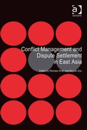 Conflict Management and Dispute Settlement in East Asia ebook by Dr Ramses Amer,Professor Keyuan Zou
