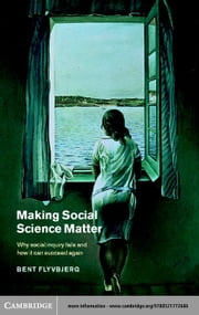 Making Social Science Matter ebook by Flyvbjerg, Bent