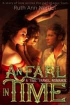 An Earl In Time ebook by Ruth Ann Nordin