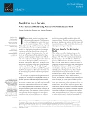Medicines as a Service - A New Commercial Model for Big Pharma in the Postblockbuster World ebook by Soeren Mattke, Lisa Klautzer, Tewodaj Mengistu