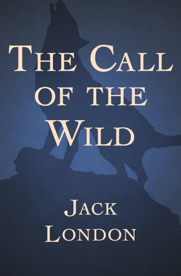 """a summary of the call of the wild by jack london """"the call of the wild"""" is the best work written by jack london it easy to read, exciting and with every page you can't wait to see what will happen it was the time of the great golden fever in the usa, and the plot was settled in the 19 century."""