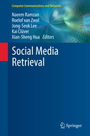 Social Media Retrieval ekitaplar by Naeem Ramzan, Roelof van Zwol, Jong-Seok Lee,...