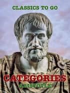 Categories ebook by Aristotle
