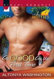 As Good as the First Time ebook by AlTonya Washington