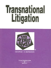 Transnational Litigation In a Nutshell ebook by George Bermann