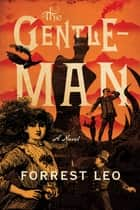The Gentleman ebook by Forrest Leo
