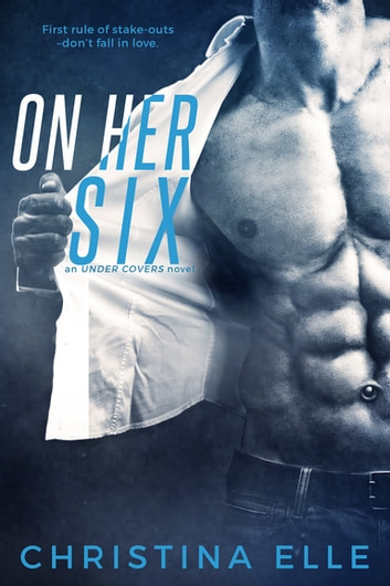 On Her Six ebook by Christina Elle