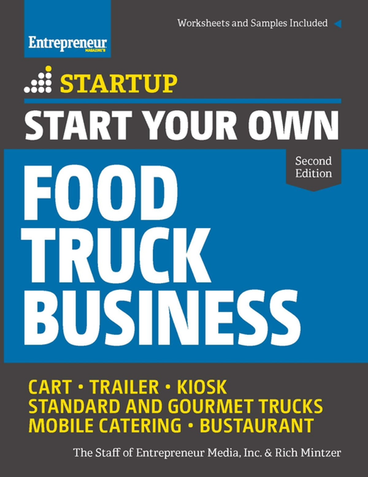 Start Your Own Food Truck Business Ebook By The Staff Of