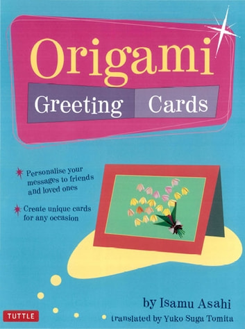 Origami Greeting Cards ebook by