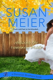 Chasing the Runaway Bride ebook by Susan Meier