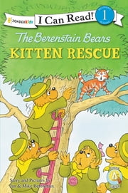 The Berenstain Bears' Kitten Rescue ebook by Jan & Mike Berenstain