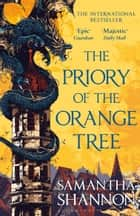 The Priory of the Orange Tree - THE NUMBER ONE BESTSELLER ebook by