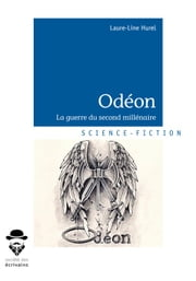 Odéon - La guerre du second millénaire ebook by Laure-Line Hurel
