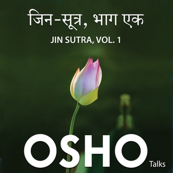 Jin Sutra Vol.1 audiobook by Osho