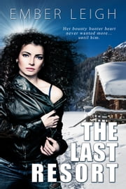 The Last Resort ebook by Ember  Leigh