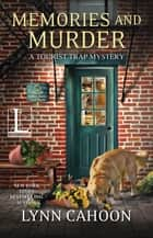 Memories and Murder ebook by Lynn Cahoon