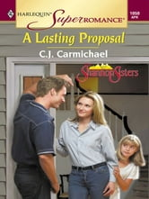 A Lasting Proposal ebook by C.J. Carmichael