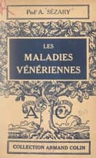 Les maladies vénériennes eBook by Albert Sézary, Paul Montel