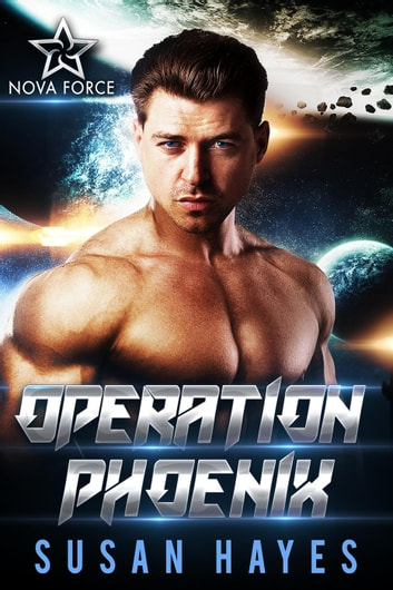 Operation Phoenix - Nova Force, #1 ebook by Susan Hayes