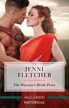 The Warrior's Bride Prize ebook by Jenni Fletcher