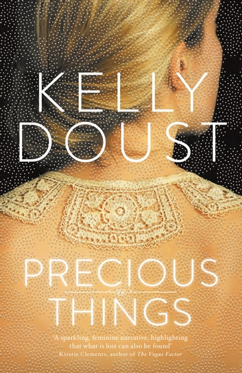 Precious Things ebook by Kelly Doust