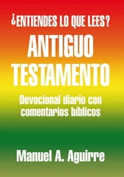 Antiguo Testamento ebook by Manuel A. Aguirre