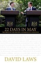 22 Days in May ebook by David Laws